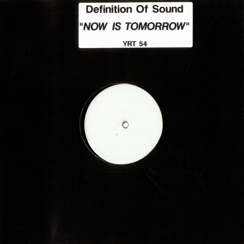 "Definition Of Sound Now Is Tomorrow - White label 12"" vinyl single (12 inch record / Maxi-single) UK DFS12NO507446"
