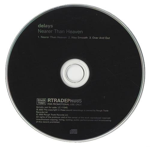 "Delays Nearer Than Heaven CD single (CD5 / 5"") UK D\YC5NE490984"
