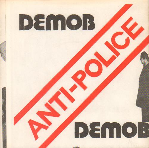 "Demob Anti-Police 7"" vinyl single (7 inch record) UK IK407AN657116"