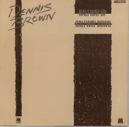 "Dennis Brown Halfway Up, Halfway Down 12"" vinyl single (12 inch record / Maxi-single) UK D/B12HA629534"