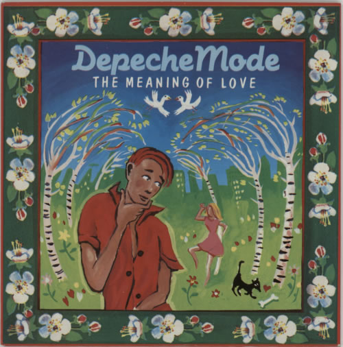 """Depeche Mode The Meaning Of Love - Glossy Sleeve - EX 7"""" vinyl single (7 inch record) UK DEP07TH587257"""