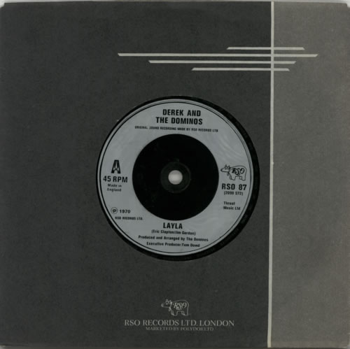 "Derek And The Dominos Layla 7"" vinyl single (7 inch record) UK D&D07LA550702"