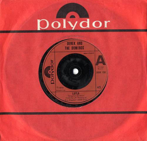 "Derek And The Dominos Layla 7"" vinyl single (7 inch record) UK D&D07LA560444"