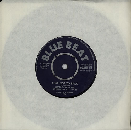 "Derrick & Patsy Love Not To Brag 7"" vinyl single (7 inch record) UK F7T07LO617272"