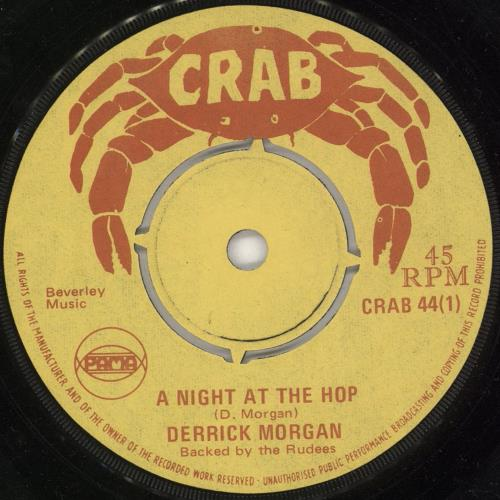"Derrick Morgan A Night At The Hop 7"" vinyl single (7 inch record) UK E3R07AN731496"