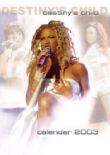 Destiny's Child Calendar 2003 calendar UK DCHCACA225253