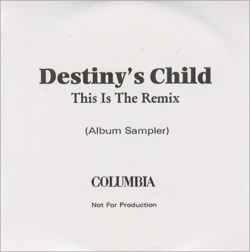 Destiny's Child This Is The Remix CD-R acetate UK DCHCRTH209127