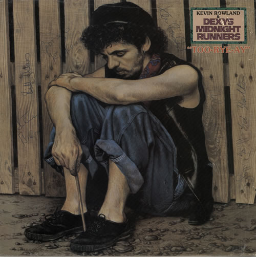 Dexys Midnight Runners Too-Rye-Ay - Fully Autographed vinyl LP album (LP record) UK DEXLPTO579601