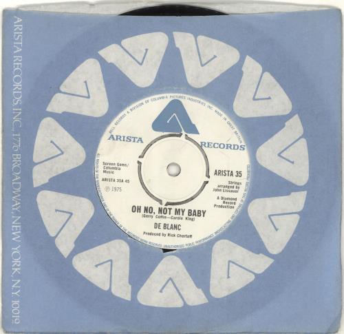 "De Blanc Oh No, Not My Baby 7"" vinyl single (7 inch record) UK 6DB07OH689580"