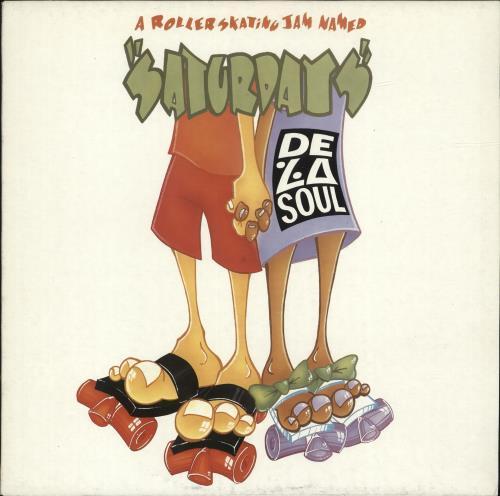 "De La Soul A Roller Skating Jam Named Saturdays 12"" vinyl single (12 inch record / Maxi-single) UK DLS12AR699658"