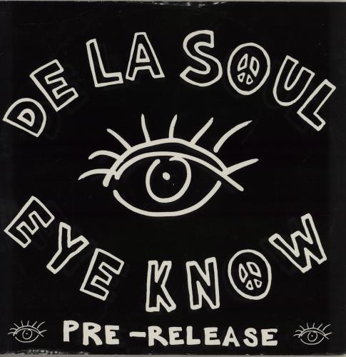 "De La Soul Eye Know 12"" vinyl single (12 inch record / Maxi-single) UK DLS12EY70650"