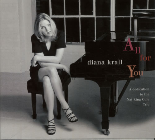 Diana Krall All For You : A Dedication to the Nat King Cole Trio CD album (CDLP) UK DKRCDAL617311