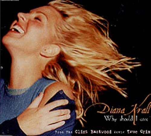 """Diana Krall Why Should I Care CD single (CD5 / 5"""") UK DKRC5WH217751"""