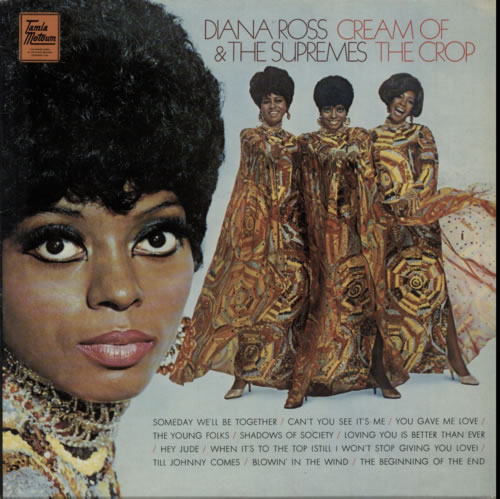 Diana Ross & The Supremes Cream Of The Crop vinyl LP album (LP record) UK D/SLPCR600007