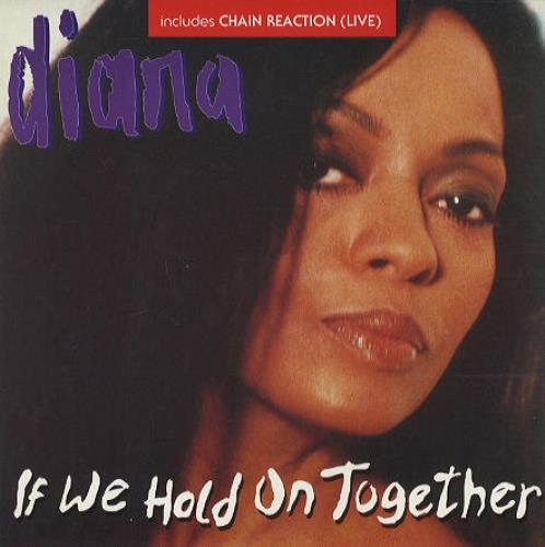 """Diana Ross If We Hold On Together 7"""" vinyl single (7 inch record) UK DIA07IF40655"""