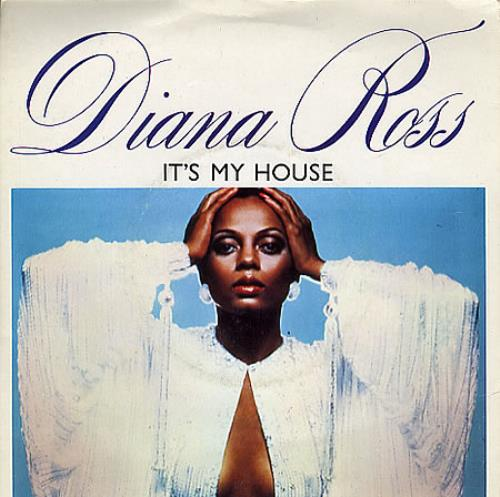 "Diana Ross It's My House + Sleeve 7"" vinyl single (7 inch record) UK DIA07IT116625"