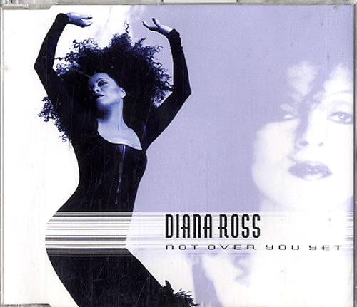"Diana Ross Not Over You Yet CD single (CD5 / 5"") Dutch DIAC5NO625991"