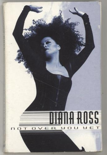 Diana Ross Not Over You Yet cassette single UK DIACSNO701104