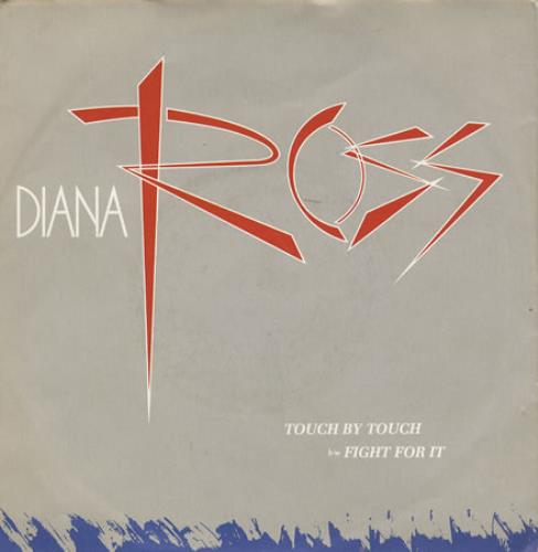 """Diana Ross Touch By Touch 7"""" vinyl single (7 inch record) UK DIA07TO195627"""