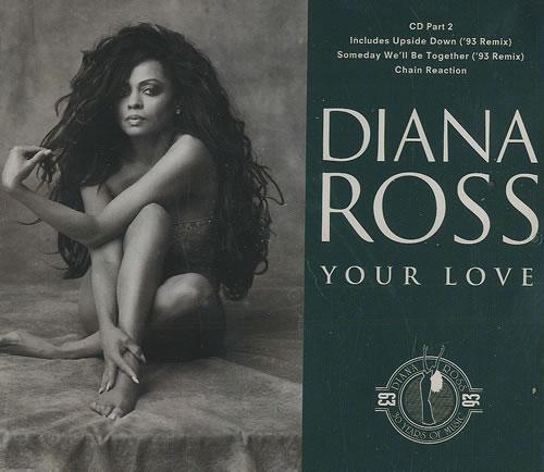 """Diana Ross Your Love CD single (CD5 / 5"""") UK DIAC5YO43651"""