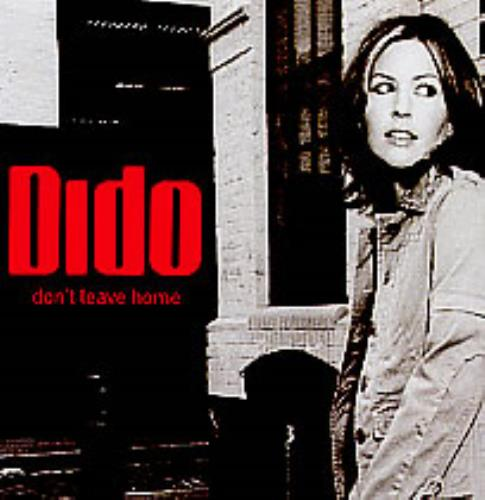 "Dido Don't Leave Home CD single (CD5 / 5"") US ODIC5DO279826"