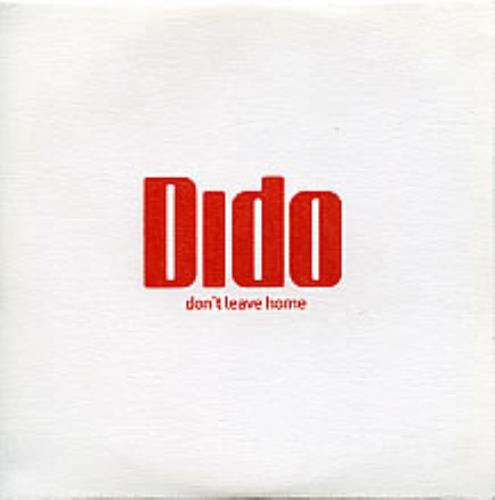 "Dido Don't Leave Home CD single (CD5 / 5"") UK ODIC5DO280527"