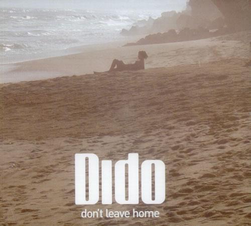 "Dido Don't Leave Home CD single (CD5 / 5"") UK ODIC5DO281003"