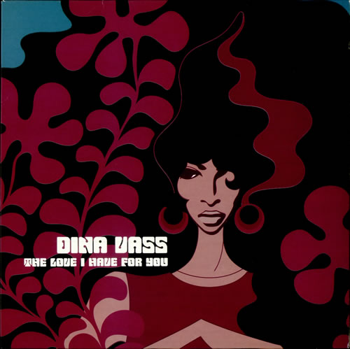 """Dina Vass The Love I Have For You 12"""" vinyl single (12 inch record / Maxi-single) UK Q7N12TH510361"""