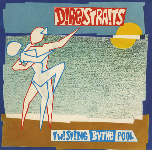 "Dire Straits Twisting By The Pool 7"" vinyl single (7 inch record) Canadian DIR07TW430336"