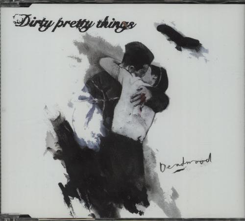 "Dirty Pretty Things Deadwood CD single (CD5 / 5"") UK DIGC5DE663485"