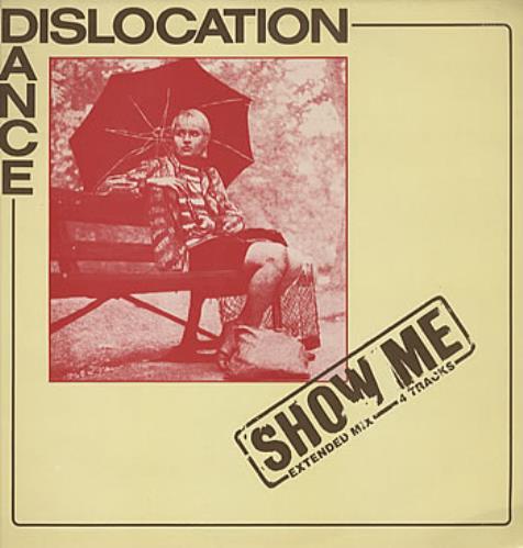 "Dislocation Dance Show Me 12"" vinyl single (12 inch record / Maxi-single) UK DC712SH305468"
