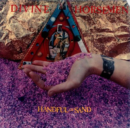 "Divine Horsemen Handful Of Sand - Sealed 12"" vinyl single (12 inch record / Maxi-single) US 1DH12HA455281"