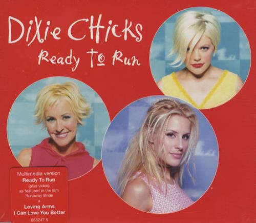 "Dixie Chicks Ready To Run CD single (CD5 / 5"") UK XIEC5RE366252"