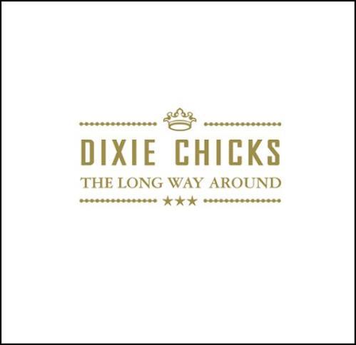 "Dixie Chicks The Long Way Around CD single (CD5 / 5"") UK XIEC5TH369317"