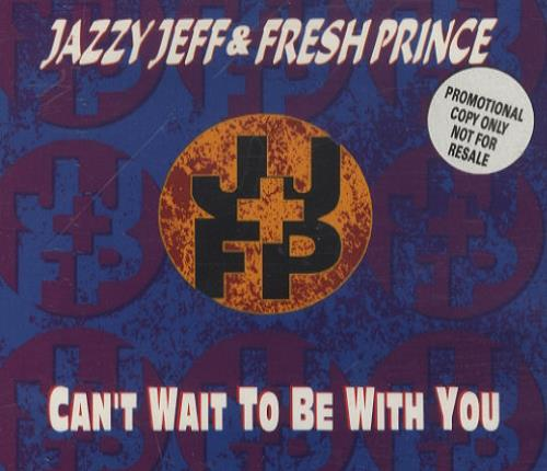 "DJ Jazzy Jeff Can't Wait To be With You CD single (CD5 / 5"") UK JAZC5CA175104"