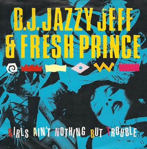 "DJ Jazzy Jeff Girls Ain't Nothing But Trouble 12"" vinyl single (12 inch record / Maxi-single) UK JAZ12GI517708"