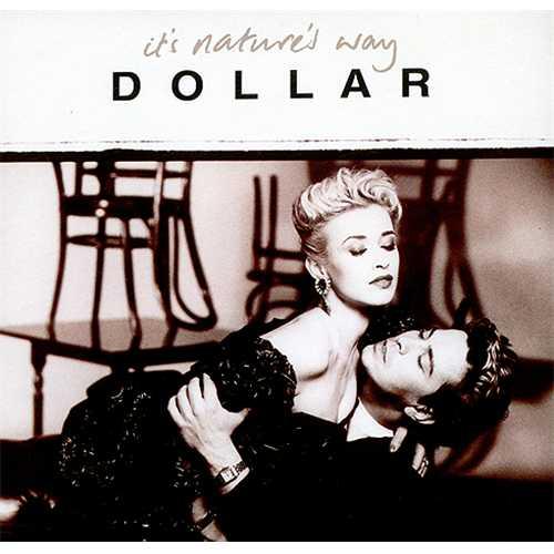 "Dollar It's Nature's Way 7"" vinyl single (7 inch record) UK DLL07IT178029"
