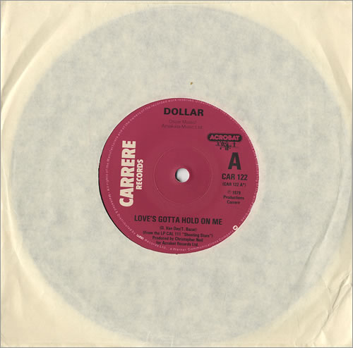 "Dollar Love's Gotta Hold On Me 7"" vinyl single (7 inch record) UK DLL07LO458921"