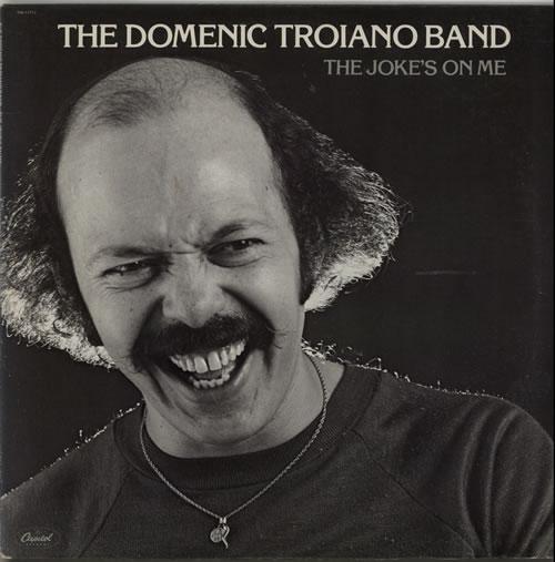 Domenic Troiano The Joke's On Me vinyl LP album (LP record) US G4MLPTH627382