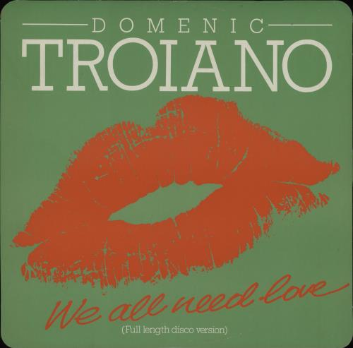 "Domenic Troiano We All Need Love 12"" vinyl single (12 inch record / Maxi-single) UK G4M12WE750732"