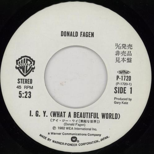 "Donald Fagen I.G.Y. (What A Wonderful World) 7"" vinyl single (7 inch record) Japanese DLF07IG406886"