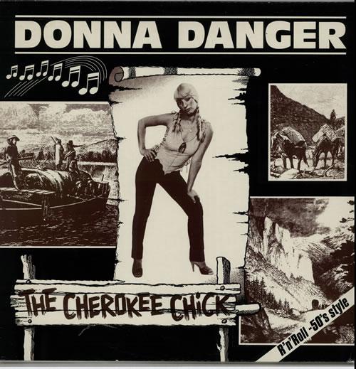 Donna Danger The Cherokee Chick vinyl LP album (LP record) Swedish G8YLPTH632154