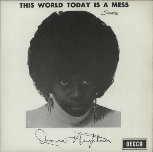 "Donna Hightower This World Today Is A Mess 7"" vinyl single (7 inch record) Belgian D5Z07TH656734"