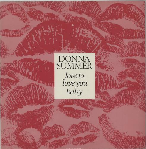 "Donna Summer Love To Love You Baby 12"" vinyl single (12 inch record /"