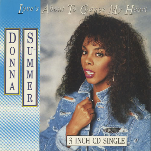 """Donna Summer Love's About To Change My Heart 3"""" CD single (CD3) UK SUMC3LO42970"""