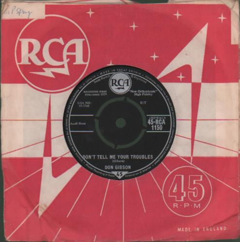 """Don Gibson Don't Tell Me Your Troubles - 2nd 7"""" vinyl single (7 inch record) UK DGI07DO678405"""
