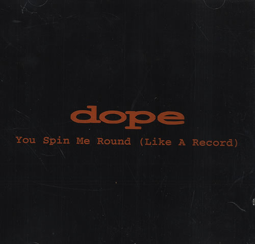 """Dope You Spin Me Round [Like A Record] CD single (CD5 / 5"""") US OPEC5YO181403"""