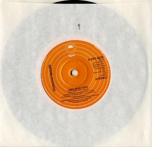 "Dorothy Moore I Believe You 7"" vinyl single (7 inch record) UK DM307IB573758"