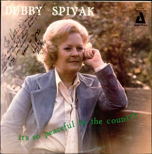 Dubby Spivak It's So Peaceful In The Country - Autographed vinyl LP album (LP record) US D4ILPIT530347