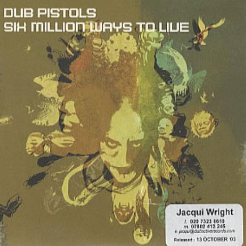 Dub Pistols Six Million Ways To Live CD album (CDLP) UK DBICDSI321980